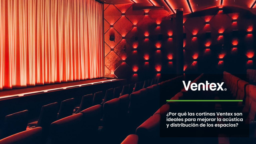 Why are Ventex curtains ideal for a better acoustic and space distribution?